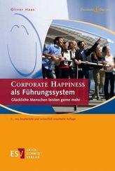 CORPORATE HAPPINESS als Führungssystem