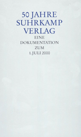 50 Jahre Suhrkamp Verlag, Eine Dokumentation zum 1. Juli 2000