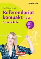 Referendariat kompakt für die Grundschule