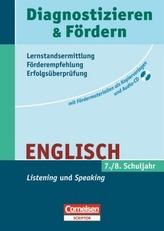 7./8. Schuljahr, Listening und Speaking, m. Audio-CD