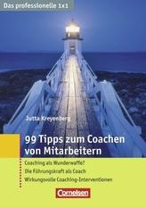 99 Tipps zum Coachen von Mitarbeitern
