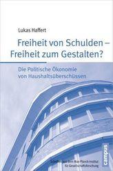 Freiheit von Schulden - Freiheit zum Gestalten?