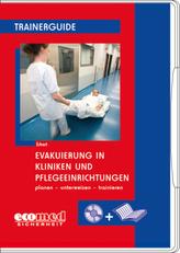 Evakuierung in Kliniken und Pflegeeinrichtungen, 1 CD-ROM