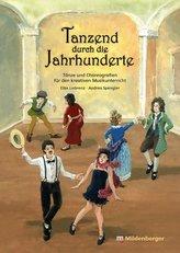 Tanzend durch die Jahrhunderte, m. Audio-CD
