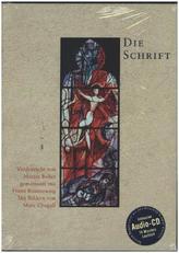 Die Schrift (Buber/Rosenzweig) mit Bildern von Marc Chagall, m. Audio-CD