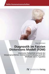 Diagnostik im Faszien Distorsions Modell (FDM)