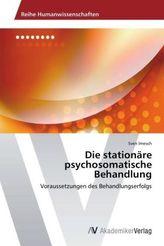 Die stationäre psychosomatische Behandlung