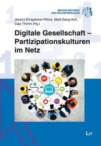 Digitale Gesellschaft - Partizipationsstrukturen im Netz
