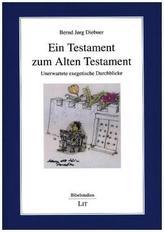 Ein Testament zum Alten Testament