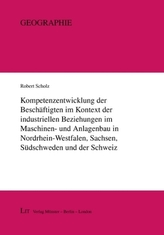 Kompetenzentwicklung der Beschäftigten im Kontext der industriellen Beziehungen im Maschinen- und Anlagenbau in Nordrhein-Westfa