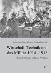 Wirtschaft, Technik und das Militär 1914-1918