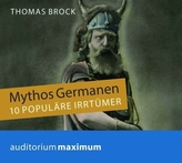 Mythos Germanen, 1 Audio-CD