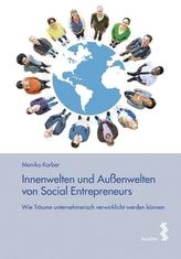 Innenwelten und Außenwelten von Social Entrepreneurs