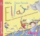 Ella und ihre Freunde außer Rand und Band, 2 Audio-CDs