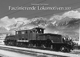 Faszinierende Lokomotiven 2017