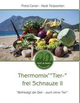 Thermomix 'Tier-' frei Schnauze II