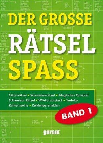 Der große Rätselspaß. Bd.1