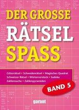 Der große Rätselspaß. Bd.5