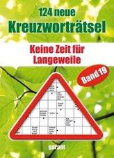 124 neue Kreuzworträtsel. Bd.19