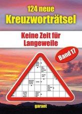 124 Neue Kreuzworträtsel. Bd.17