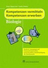 Kompetenzen vermitteln, Kompetenzen erwerben, Biologie, m. DVD-ROM