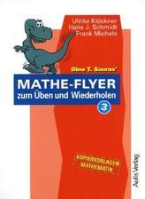 Dino T. Saurus' Mathe-Flyer zum Üben und Wiederholen. Bd.3