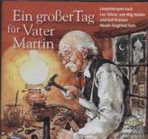 Ein großer Tag für Vater Martin, 1 CD-Audio