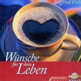 Wünsche für dein Leben, 1 Audio-CD