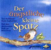 Der ängstliche kleine Spatz, 1 CD-Audio