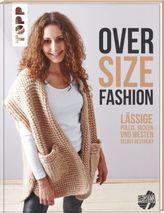 Oversize-Fashion