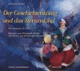 Der Geschichtenkönig und das Sternenkind, 3 Audio-CDs