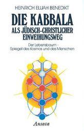 Die Kabbala als jüdisch-christlicher Einweihungsweg. Bd. 2