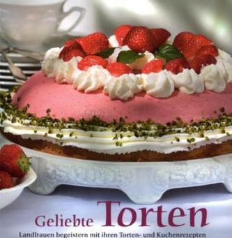 Geliebte Torten. Bd.1