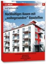Nachhaltiges Bauen mit 'wohngesunden' Baustoffen