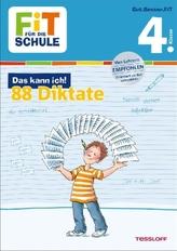 Fit für die Schule: Das kann ich! 88 Diktate 4. Klasse