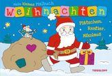 Mein kleines Malbuch Weihnachten. Plätzchen, Rentier, Nikolaus