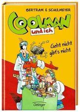 Coolman und ich - Geht nicht gibt's nicht