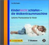 Kinderleicht schlafen - die Wolkentraummaschine, Audio-CD