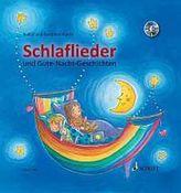 Schlaflieder und Gute-Nacht-Geschichten, m. Audio-CD