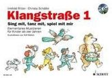 Klangstraße, Kinderheft, m. Audio-CD. Tl.1