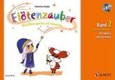 Flötenzauber, Sopran-Blockflöte, m. Audio-CD. Bd.2