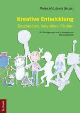 Kreative Entwicklung Beschreiben, Verstehen, Fördern
