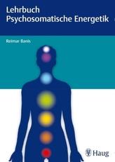 Lehrbuch Psychosomatische Energetik