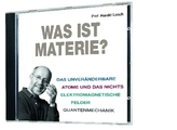 Was ist Materie?, Audio-CD
