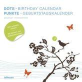 Punkte, Geburtstagskalender. Dots, Birthday Calendar