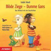 Blöde Ziege - Dumme Gans, Audio-CD