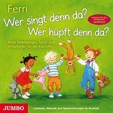 Wer singt denn da? Wer hüpft denn da?, Audio-CD