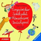 Zungenbrecher Sprachsalat Mitmachreime Quatschspinat, 1 Audio-CD