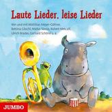 Laute Lieder, leise Lieder, 1 Audio-CD