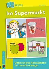 Im Supermarkt - Differenzierte Arbeitsblätter für Deutsch-Anfänger